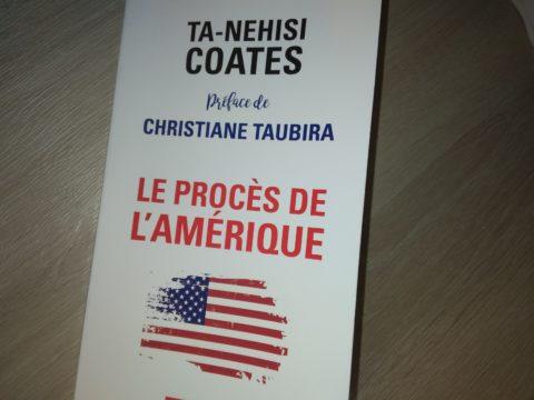 Ta-Nehisi Coates – « Le procès de l'Amérique».